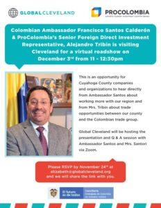 Virtual Roadshow with Colombian Ambassador Francisco Santos Calderon
